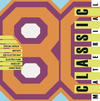 Classic Material 80s Electro Bonus Mix